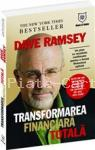 Dave Ramsey Transformarea financiara totala - un plan cu rezultate confirmate pentru o forma financiara optima