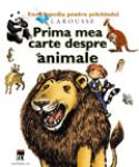 Larousse Prima mea carte despre animale